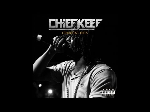 Chief Keef - Greatest Hits (Album)