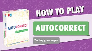 HOW TO PLAY: Autocorrect, the Card Game of Texting Gone Rogue, from University Games
