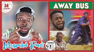 Magraheb Reacts to AWAY BUS, the Biggest 2019 Ghana Movie by Kofas Media
