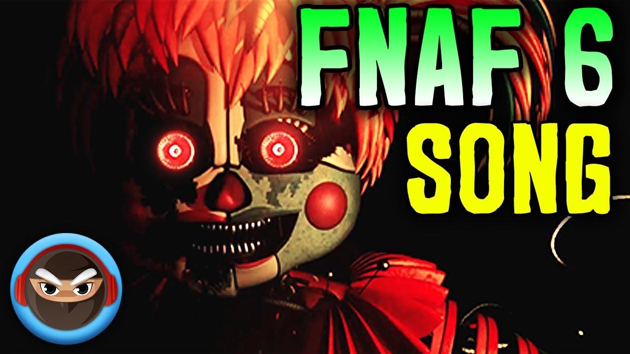 FNAF 6 SONG