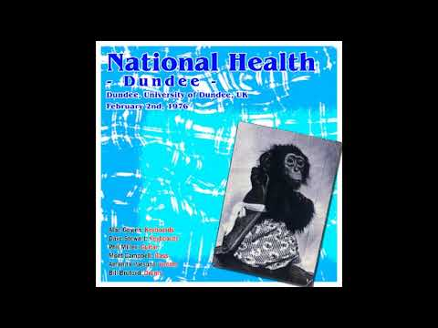 National Health -  Live at Dundee 1976