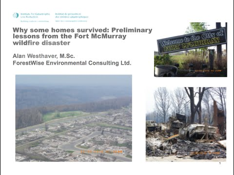 ICLR Special Webinar: Why some homes survived in Fort McMurray (July 12, 2016)