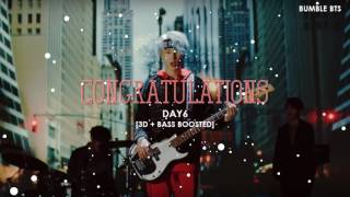 Video [3D+BASS BOOSTED] DAY6 - CONGRATULATIONS | bumble.bts download MP3, 3GP, MP4, WEBM, AVI, FLV Maret 2018