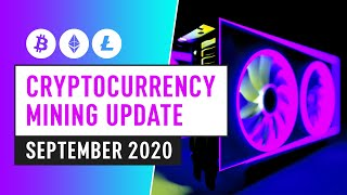 Bitcoin & Cryptocurrency Mining Update - September 2020 Industry News & Insight