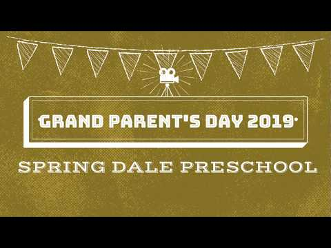 "?? SpringDale Preschool ""Grandparents Day"" Celebration - 2019 ??"