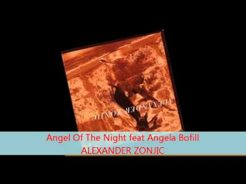 Alexander Zonjic - ANGEL OF THE NIGHT feat Angela Bofill