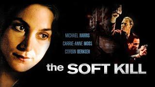 Download lagu The Soft Kill - Full Movie | Michael Harris, Brion James, Carrie-Anne Moss