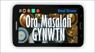 ORA MASALAH - GUYONWATON (REAL DRUM COVER)