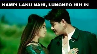 Gambar cover ♥️♥️ Nampi Lanu Nahi, Lungneo Hih In ♥️♥️ Latest Thadou-Kuki Love Song 2019 ♥️♥️ Mix