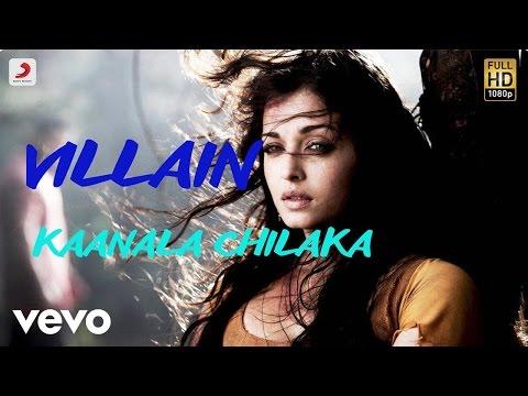 Villain - Kaanala Chilaka Telugu Lyric   A.R. Rahman   Vikram, Aishwarya Rai