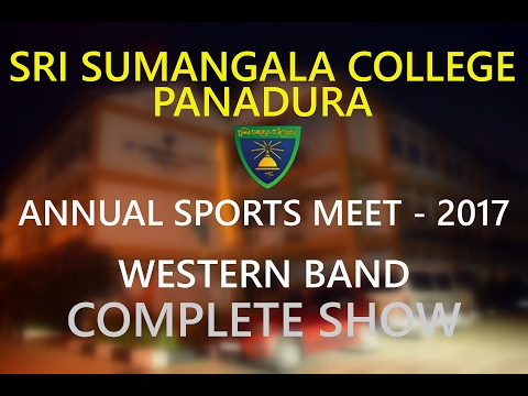 Sri Sumangala College Annual Sports Meet 2017 Western Band Complete Show