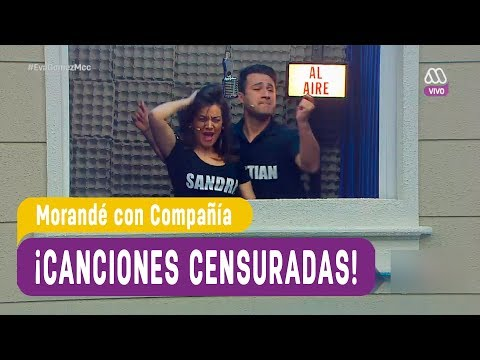 ¡Las canciones censuradas! - Morandé con Compañía 2017
