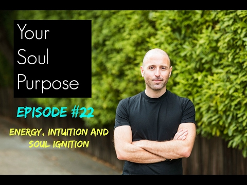Your Soul Purpose interview with Lee Harris: Energy, Intuition and Soul Ignition