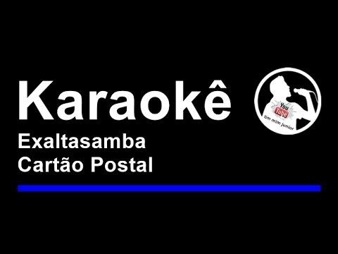 Exaltasamba Cartão Postal Karaoke