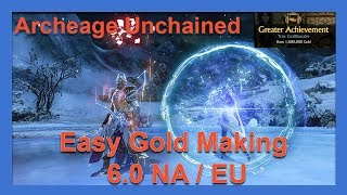 Archeage Unchained Safe & Easy Gold, Anybody Can Do It!