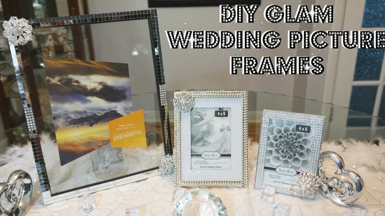Diy Glam Wedding Picture Frames Decor Ideas