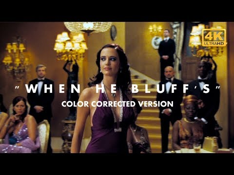 When He Bluff's Poker Scene   Color Corrected Demo Reel   Casino Royale (007) 4K