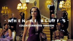 When He Bluff's - Poker Scene | Color Corrected Demo Reel | Casino Royale (007) 4K