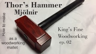 02 - How to Make Thor's Hammer Mjolnir as a Woodworking mallet