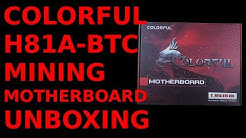 Unboxing: Colorful H81A-BTC V20 Mining Motherboard LGA1150 ASRock Pro BTC Alternative