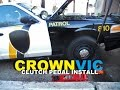 Crown Victoria P71 Patrol Car ( Clutch Pedal Install )