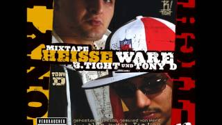 B TIGHT & TONY D FEAT  ALPA GUN FREUNDE HEISSE WARE ALBUM TRACK  20
