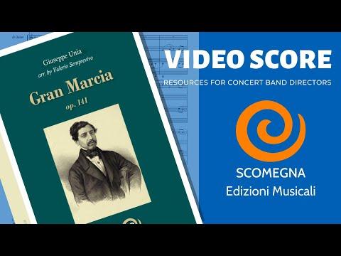 GRAN MARCIA Op. 141 - Giuseppe Unia, arr. Valerio Semprevivo