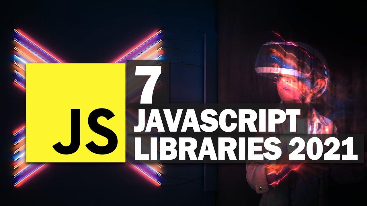 7 Trending JavaScript Libraries 2021