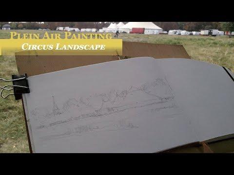 Painting a circus landscape – En Plein Air