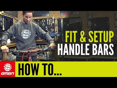 How To Fit Your Handlebars   Mountain Bike Set Up
