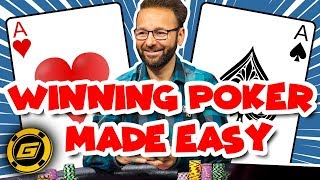 Winning Poker Made EASY: What's the Most Important Thought ?