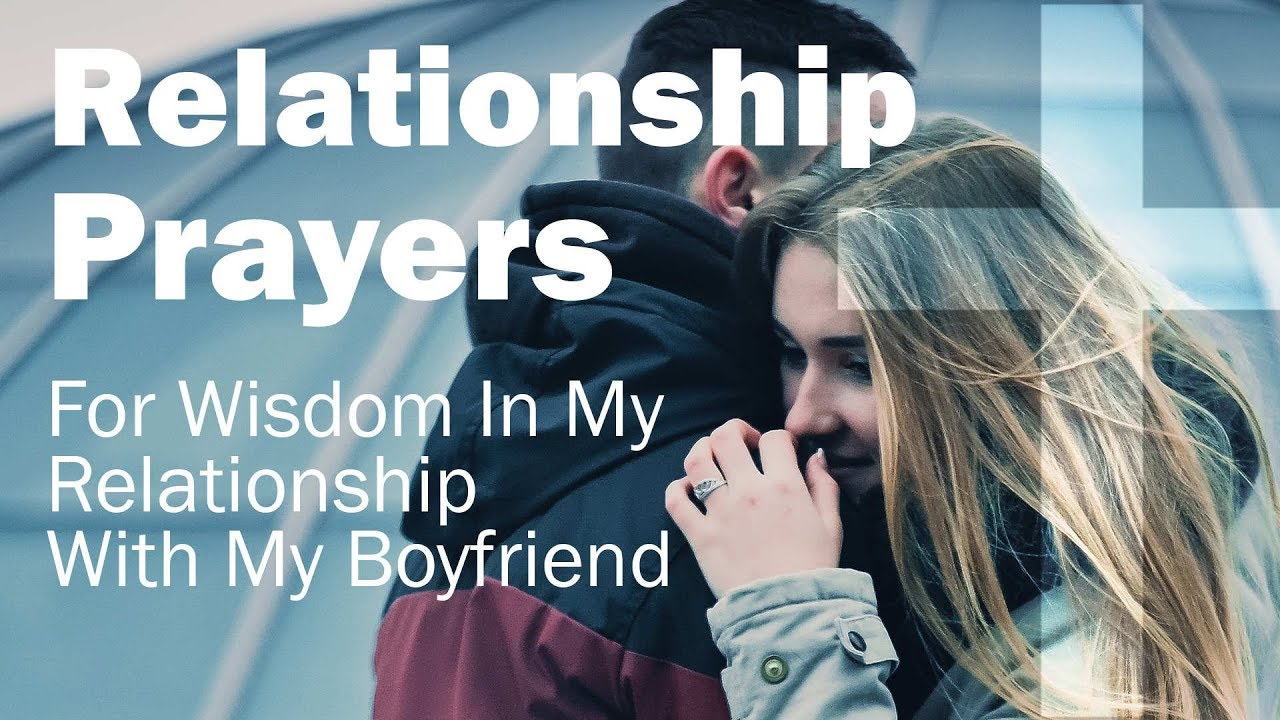 Relationship Prayers For Wisdom In My Relationship With My