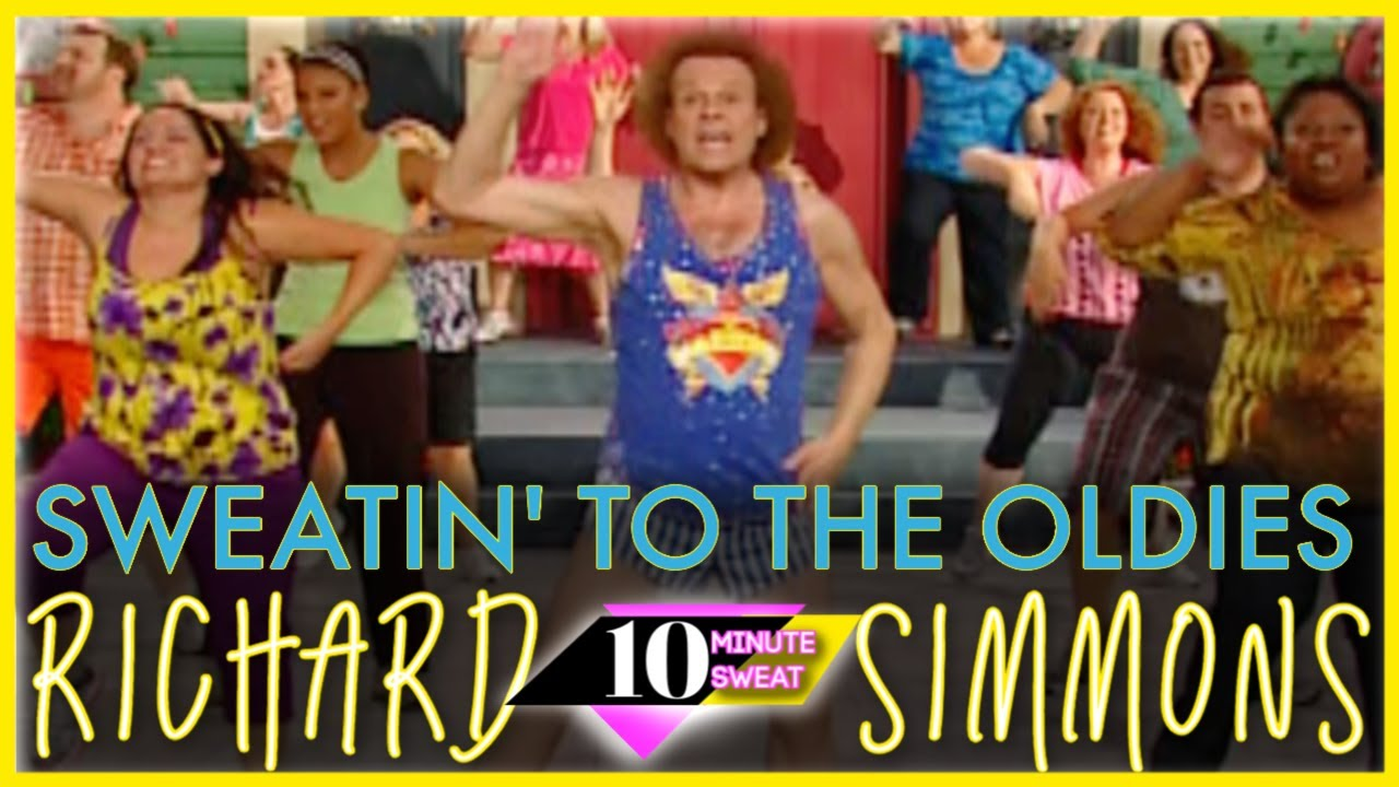 Sweatin To The Oldies Workout With Richard Simmons No Equipment Needed Youtube