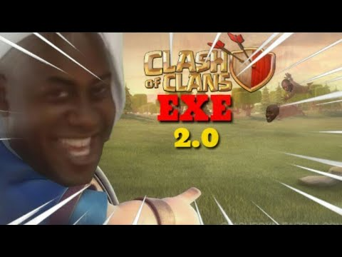 CLASH OF CLANS.EXE 丨2.0丨you Laught You Lose