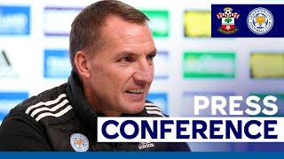 'Give Our Heart & Soul' - Brendan Rodgers   Southampton vs. Leicester City   2020/21