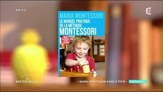 Montessori : les bases de la pédagogie - La Maison des Maternelles