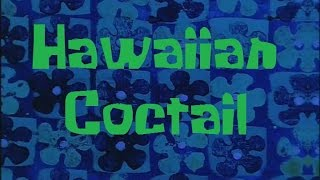SpongeBob Production Music Hawaiian Cocktail