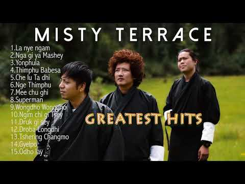 MISTY TERRACE Greatest Hits - Best of Misty Terrace l Bhutan