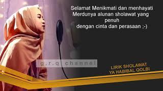Download Lagu NISA SABYAN GAMBUS''  LIRIK SHOLAWA YA HABIBAL QOLBI Mp3