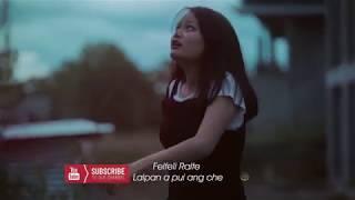 Felfeli - Lalpan a pui ang che (Trailer)