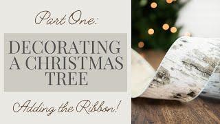 Christmas Tree Decorating - ADDING RIBBON | Christmas 2018