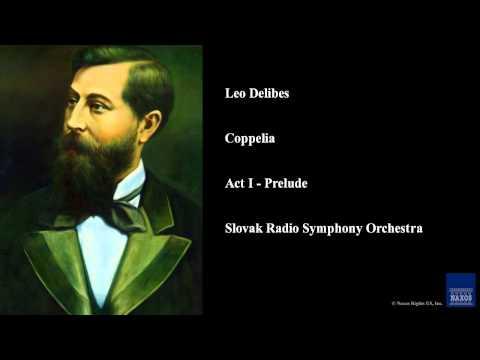 Leo Delibes, Coppelia, Act I - Prelude