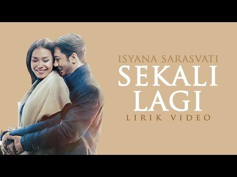 "Isyana Sarasvati - Sekali Lagi (From ""Critical Eleven"") [Lirik Video] Mp3"