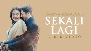 "Video Isyana Sarasvati - Sekali Lagi (From ""Critical Eleven"") [Lirik Video] download MP3, 3GP, MP4, WEBM, AVI, FLV Februari 2018"