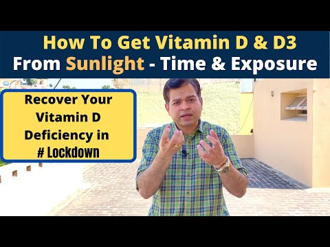 Vitamin D deficiency Treatment, Vitamin D3, How To Get Sunlight For Vitamin D Recovery- Must Do It