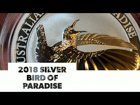 2018 Bird of Paradise Silver Coin from Australia's Perth Mint.  1st year issue silver MCM unboxing