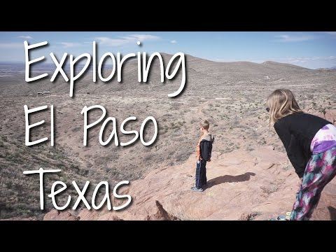 Exploring El Paso - Unexpected Museums and Beautifully Rugged Scenery