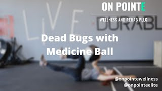 Work the core & hip flexors with this exercise: Dead Bugs w/ Medicine Ball