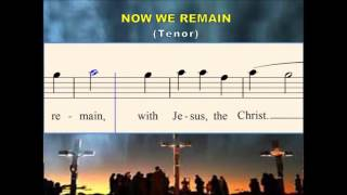 O25b Now we remain (Tenor)