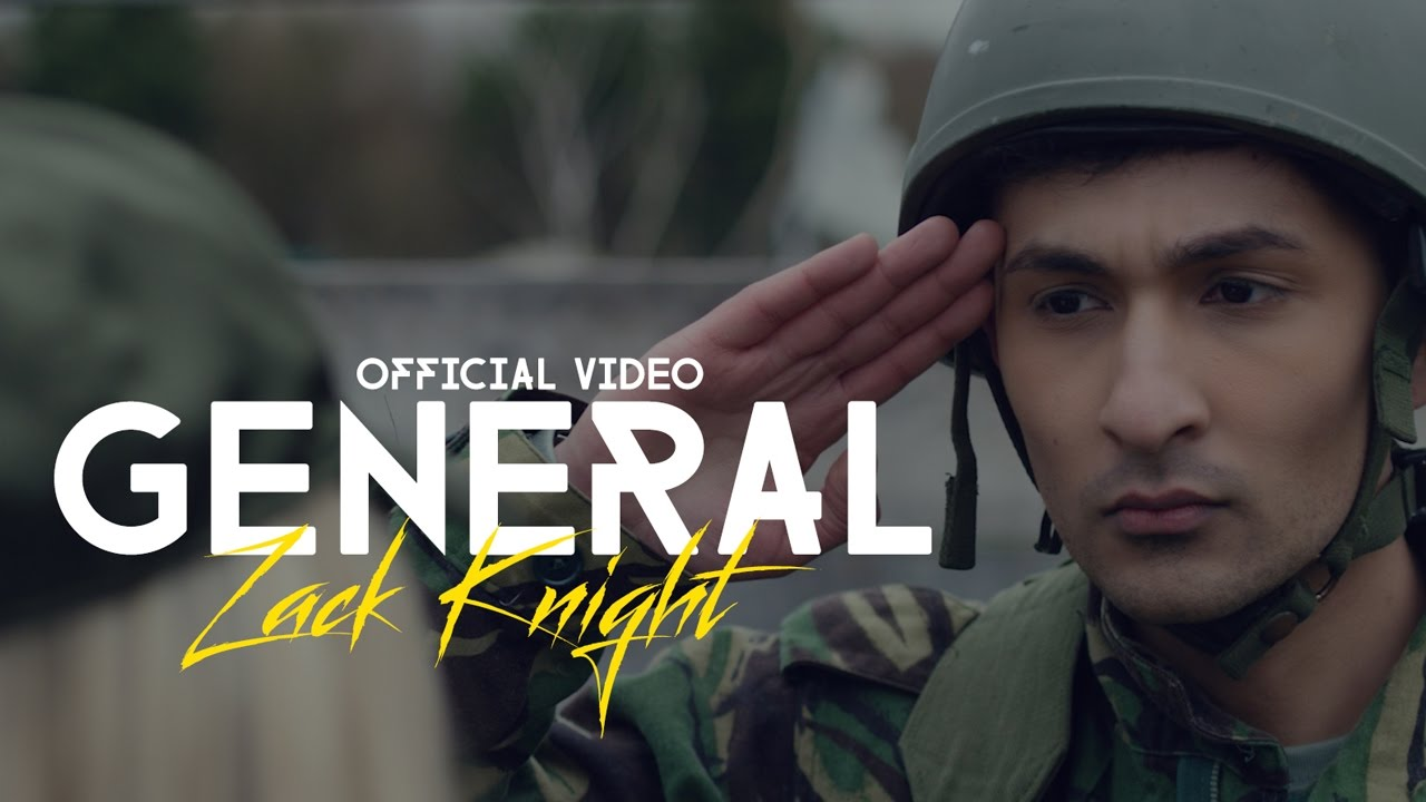 Zack Knight - GENERAL (OFFICIAL VIDEO) #1